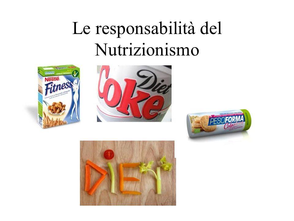 Le responsabilità del Nutrizionismo