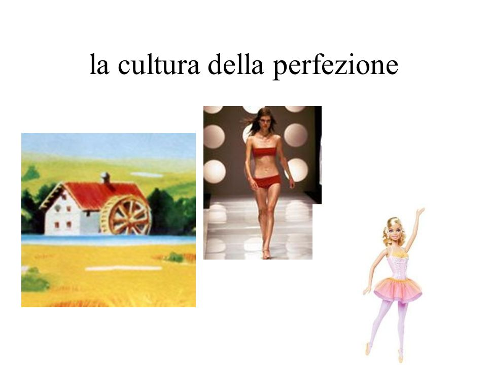la cultura della perfezione