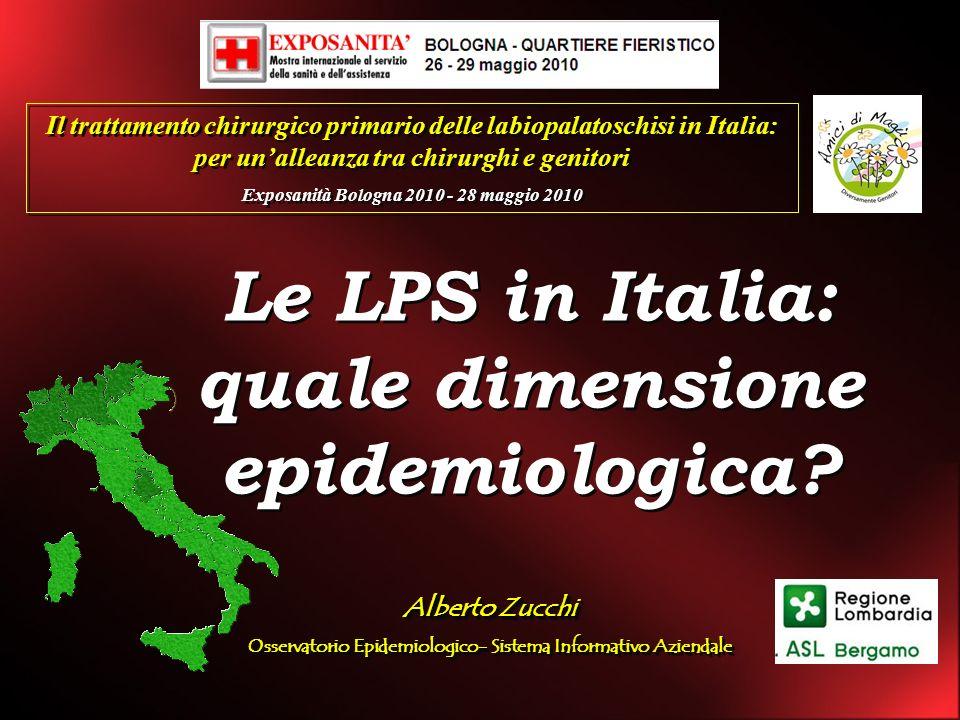 Le LPS in Italia: quale dimensione epidemiologica? Le LPS in Italia: quale dimensione epidemiologica? Il trattamento chirurgico primario delle labiopa
