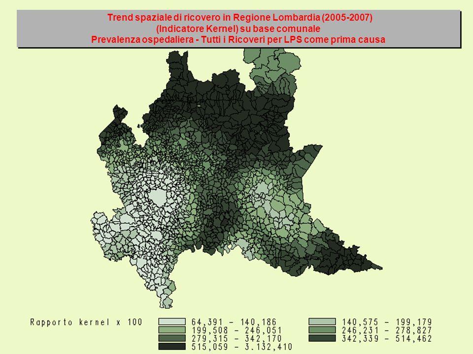 Trend spaziale di ricovero in Regione Lombardia (2005-2007) (Indicatore Kernel) su base comunale Prevalenza ospedaliera - Tutti i Ricoveri per LPS com