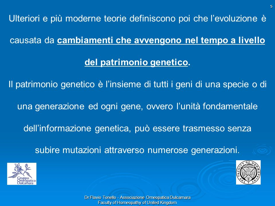 Dr Flavio Tonello - Associazione Omeopatica Dulcamara Faculty of Homeopathy of United Kingdom 16 Pleomorfismo Batterico La simbiosi è la convivenza tra due organismi appartenenti a specie, generi e regni differenti.