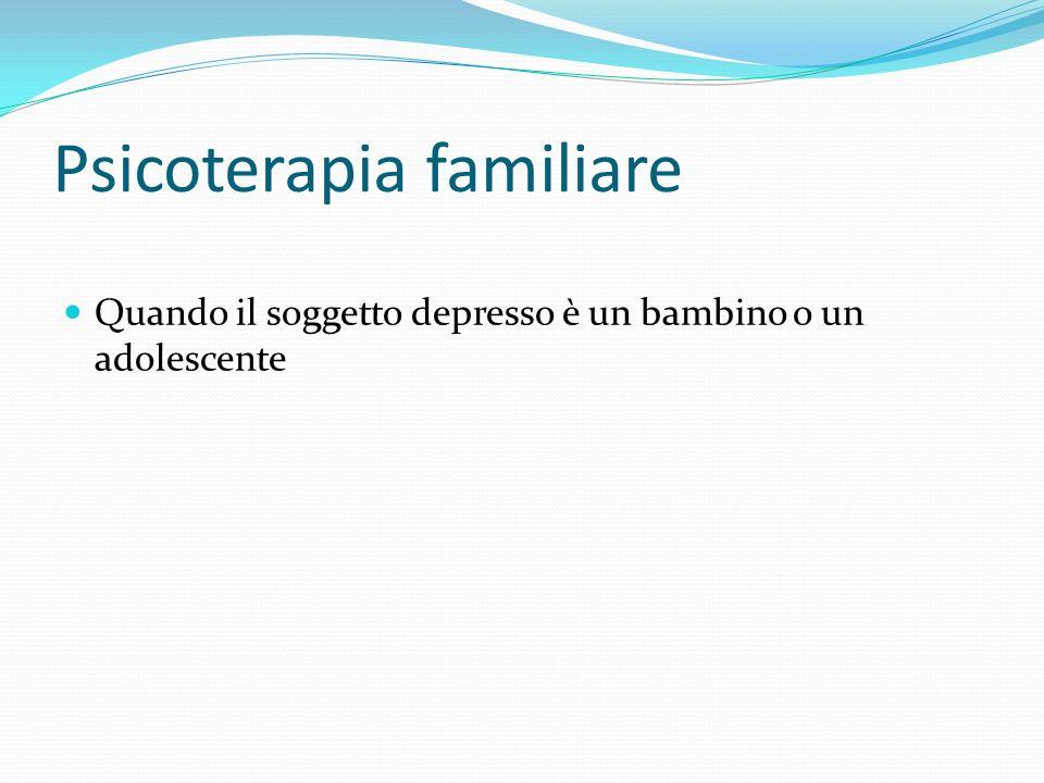 Psicoterapia familiare Quando il soggetto depresso è un bambino o un adolescente