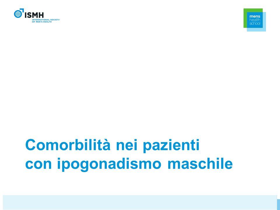 Comorbilità nei pazienti con ipogonadismo maschile