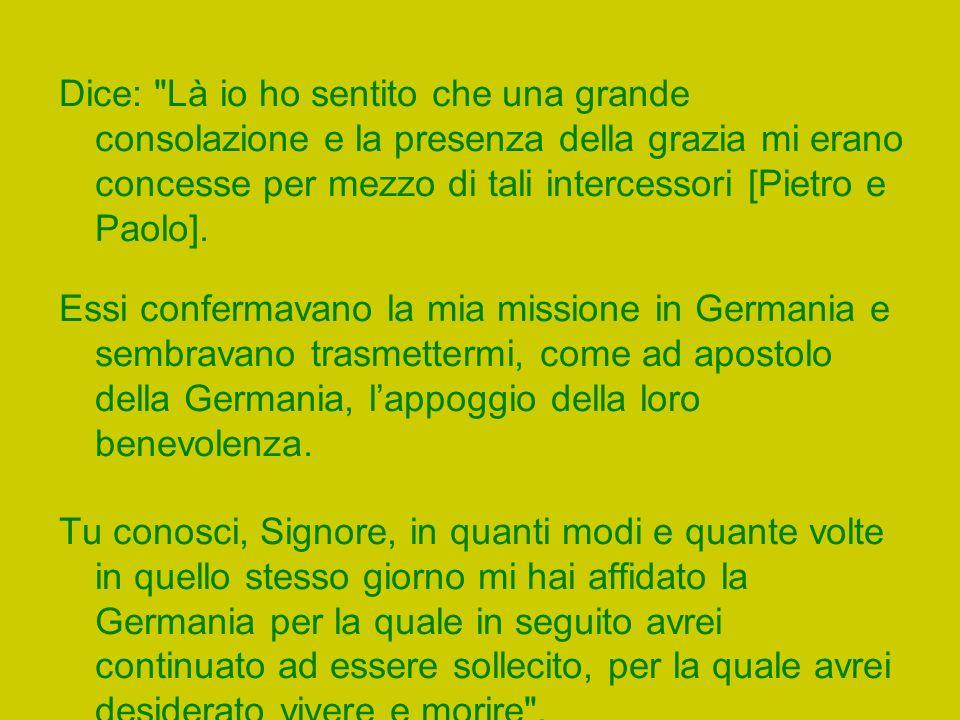 Il 2 settembre di quell anno, il 49, visitò Papa Paolo III in Castel Gandolfo e poi si recò nella Basilica di San Pietro per pregare.