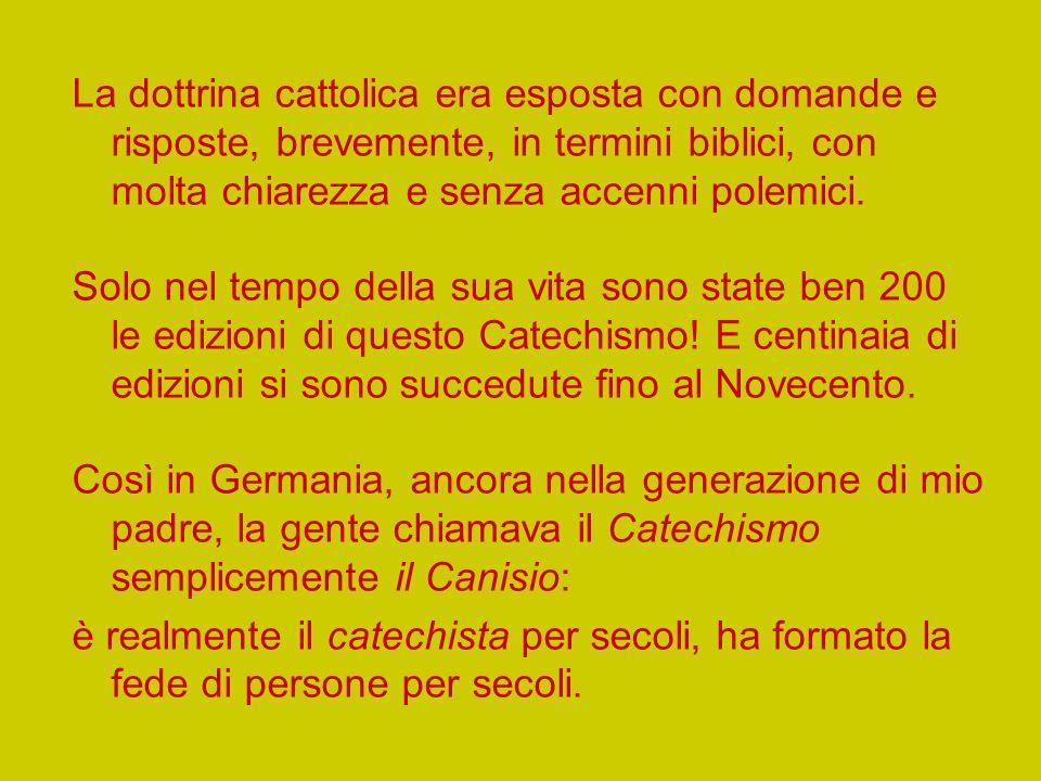 Ma i suoi scritti più diffusi furono i tre Catechismi composti tra il 1555 e il 1558.