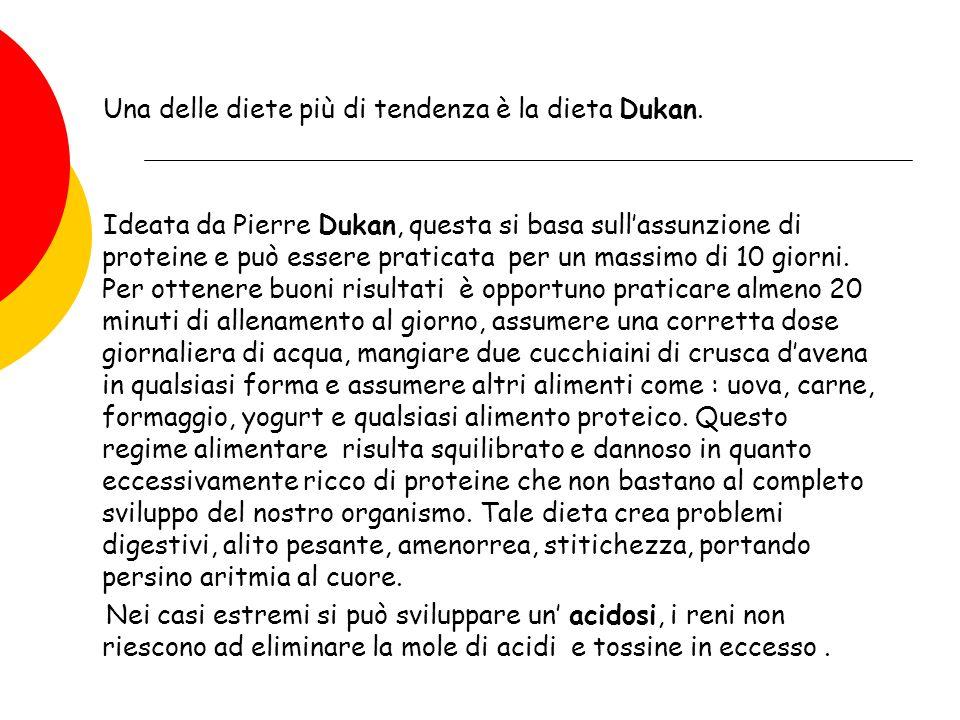 Una delle diete più di tendenza è la dieta Dukan. Ideata da Pierre Dukan, questa si basa sullassunzione di proteine e può essere praticata per un mass