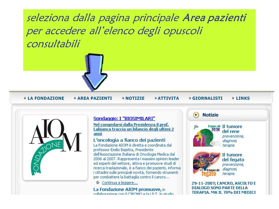 seleziona dalla pagina principale Area pazienti per accedere allelenco degli opuscoli consultabili