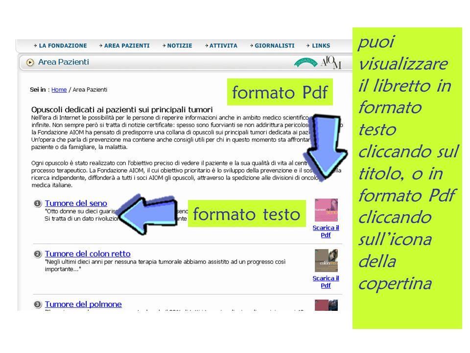 puoi visualizzare il libretto in formato testo cliccando sul titolo, o in formato Pdf cliccando sullicona della copertina formato testo formato Pdf