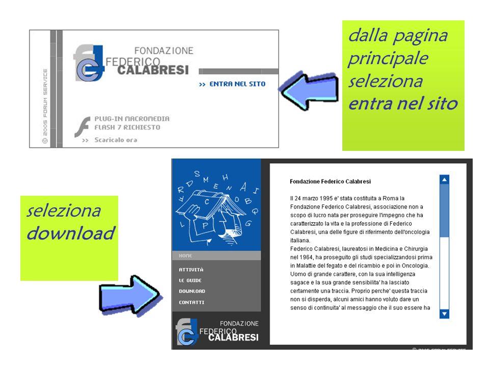 seleziona download dalla pagina principale seleziona entra nel sito