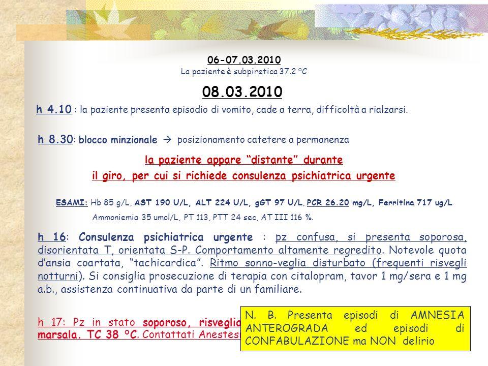 18.03.2010 In previsione di un periodo di lungodegenza e in considerazione del quadro infettivologico e respiratorio si è deciso per il trasferimento della pz c/o ISTAR 2 dove attualmente è ricoverata.