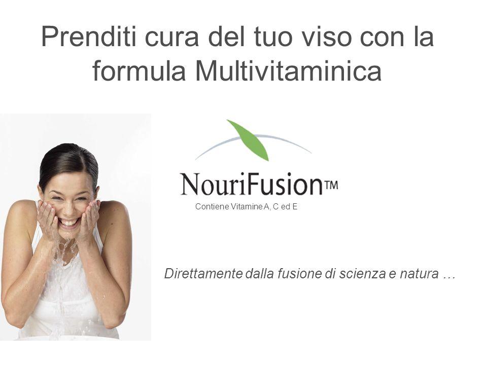 Prenditi cura del tuo viso con la formula Multivitaminica Contiene Vitamine A, C ed E Direttamente dalla fusione di scienza e natura …