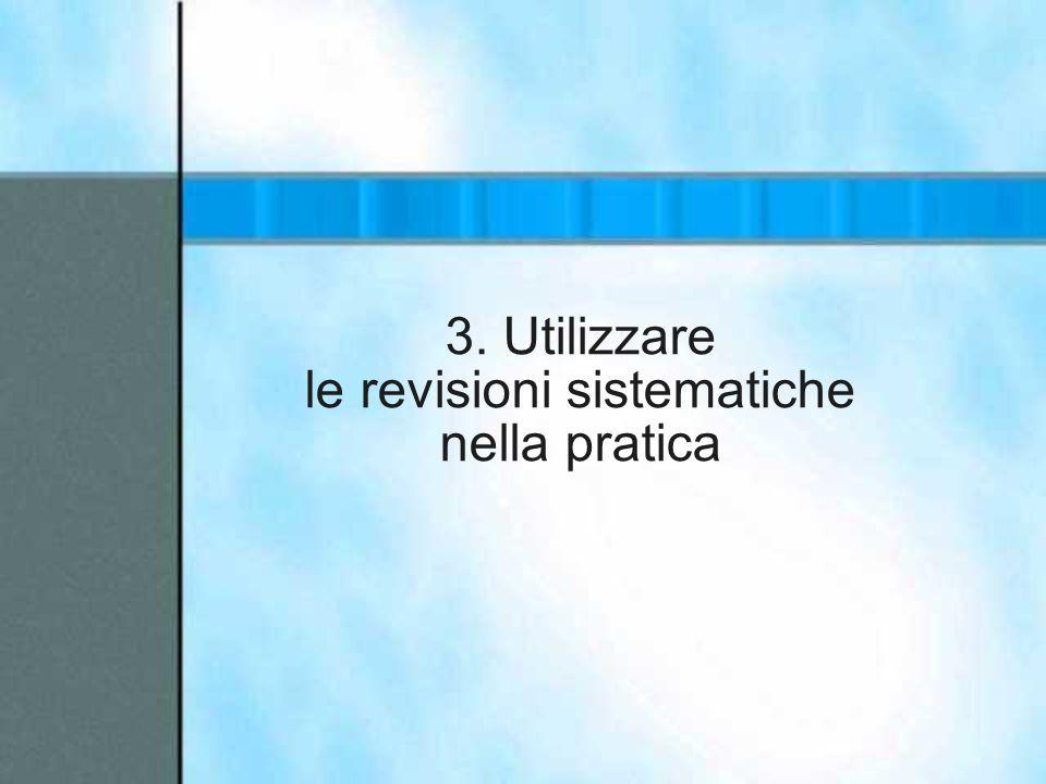 3. Utilizzare le revisioni sistematiche nella pratica