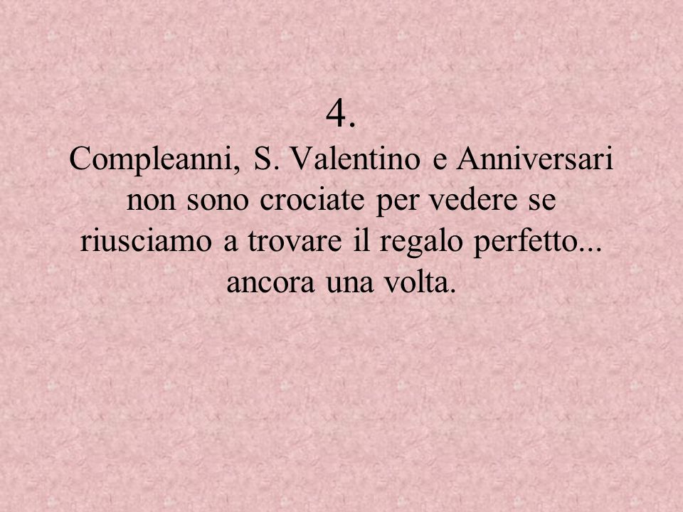 4.Compleanni, S.