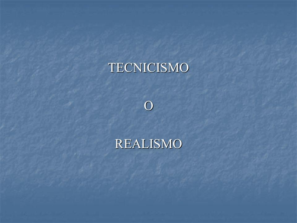 TECNICISMOOREALISMO