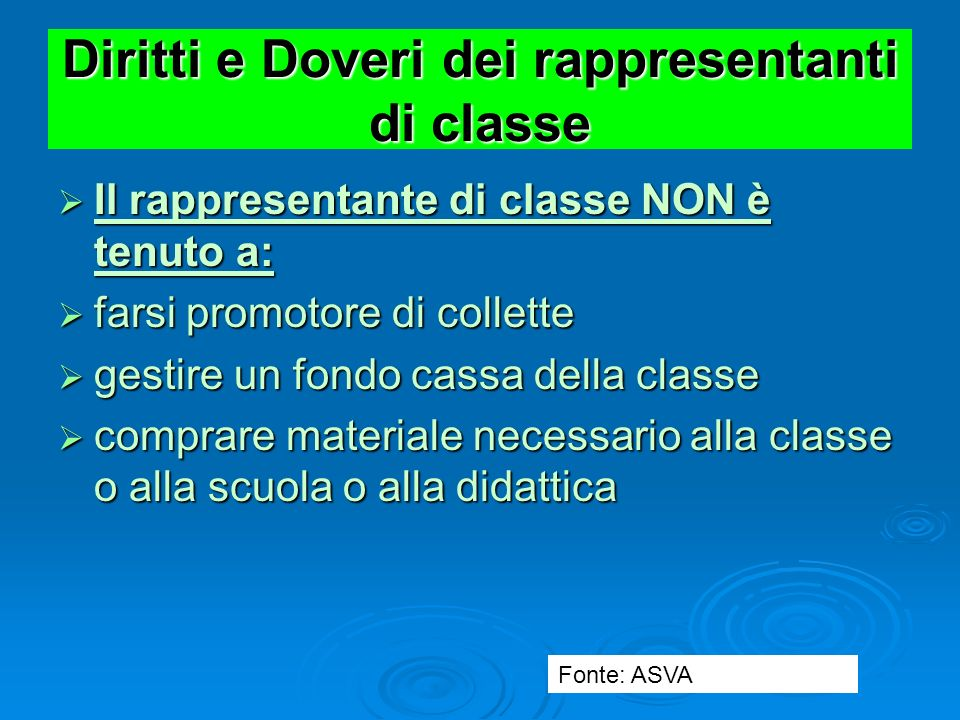 Diritti e Doveri dei rappresentanti di classe Doveri Doveri inviare al Dirigente Scolastico e al Coordinatore della classe proposte da discutere in Co