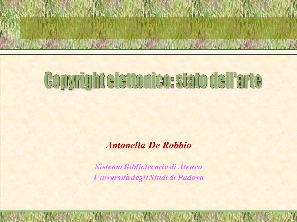 Antonella De Robbio Sistema Bibliotecario di Ateneo Università degli Studi di Padova