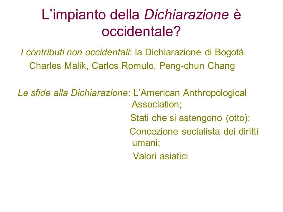 Limpianto della Dichiarazione è occidentale? I contributi non occidentali: la Dichiarazione di Bogotà Charles Malik, Carlos Romulo, Peng-chun Chang Le