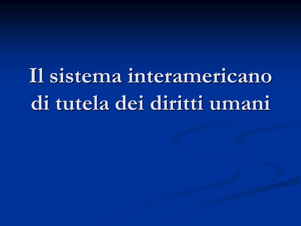 Il sistema interamericano di tutela dei diritti umani