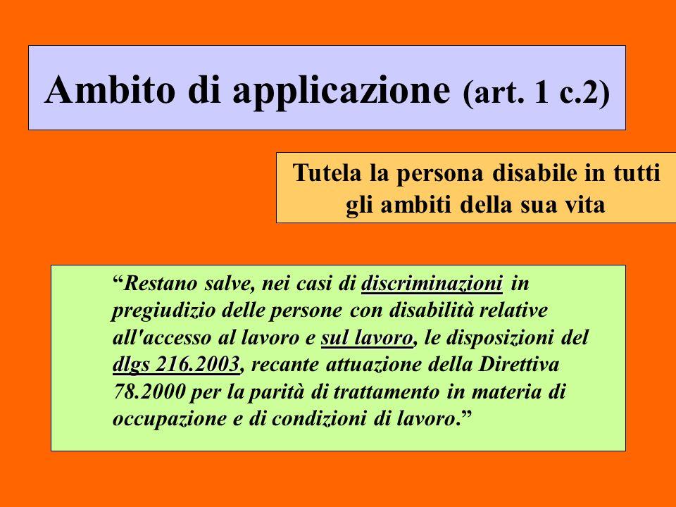 Ambito di applicazione (art. 1 c.2) discriminazioni sul lavoro dlgs 216.2003Restano salve, nei casi di discriminazioni in pregiudizio delle persone co