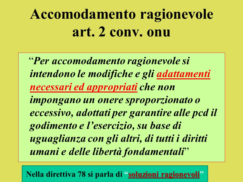 Convenzione Onu (2006) Art.5 (Uguaglianza e non discriminazione) 1.