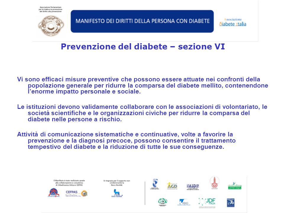 Vi sono efficaci misure preventive che possono essere attuate nei confronti della popolazione generale per ridurre la comparsa del diabete mellito, co