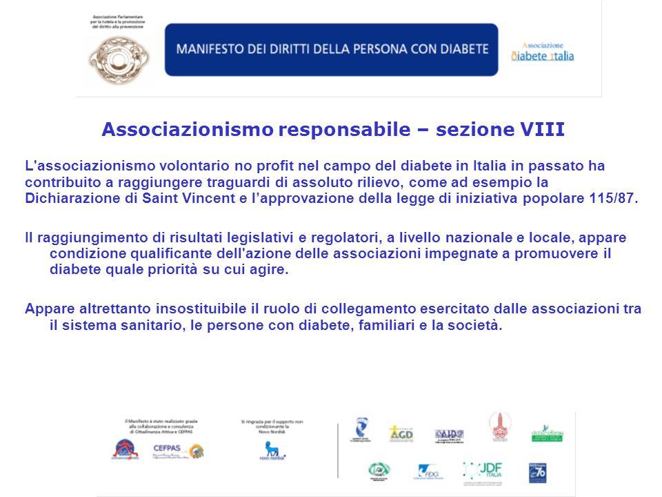 L'associazionismo volontario no profit nel campo del diabete in Italia in passato ha contribuito a raggiungere traguardi di assoluto rilievo, come ad