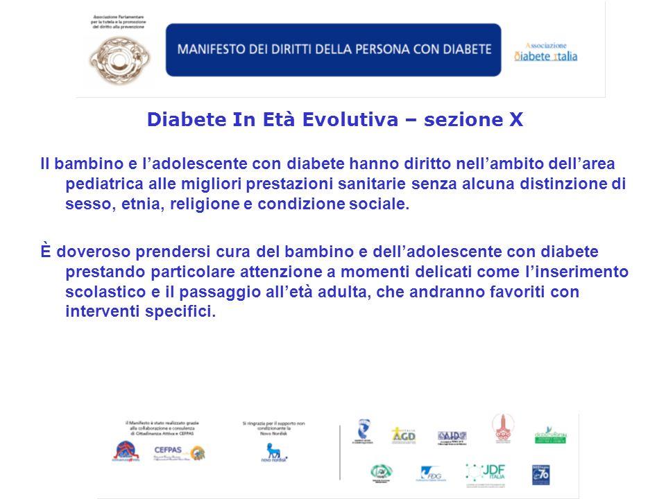 Il bambino e ladolescente con diabete hanno diritto nellambito dellarea pediatrica alle migliori prestazioni sanitarie senza alcuna distinzione di ses