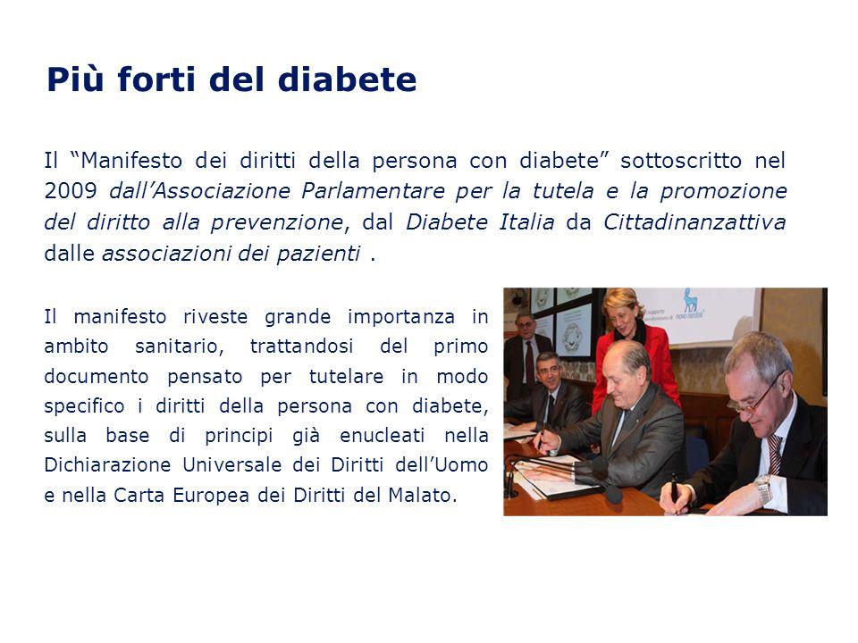 Il manifesto (1) Il documento è formato da 11 sezioni: 1.Diritti della persona con diabete 2.Aspettative e responsabilità della persona con diabete e dei familiari 3.Educazione continua della persona con diabete 4.Dialogo medico-persona con diabete 5.Controllo del diabete 6.Prevenzione del diabete 7.Impegno nella ricerca 8.Associazionismo responsabile 9.Diabete in gravidanza 10.Diabete in età evolutiva 11.Immigrazione e diabete Il manifesto prende le mosse dallassunto secondo il quale i diritti delle persone con diabete sono gli stessi di tutti gli altri essere umani e comprendono la parità di accesso allinformazione, alleducazione terapeutica, al trattamento del diabete e alla diagnosi e cura delle sue complicanze e che il sistema sanitario nazionale deve garantire alla persona con diabete luso di metodi diagnostici e terapeutici appropriati, in modo uniforme su tutto il territorio nazionale.