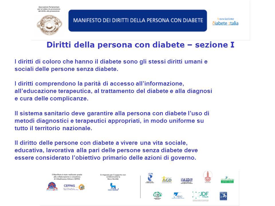 La persona con diabete e/o i familiari non sono sempre al corrente del percorso assistenziale e degli obiettivi del trattamento farmacologico e nutrizionale a lungo termine, come definiti dalle attuali linee guida terapeutiche.