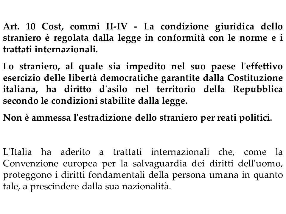 Art. 10 Cost, I comma L'ordinamento giuridico italiano si conforma alle norme del diritto internazionale generalmente riconosciute. Secondo gran parte