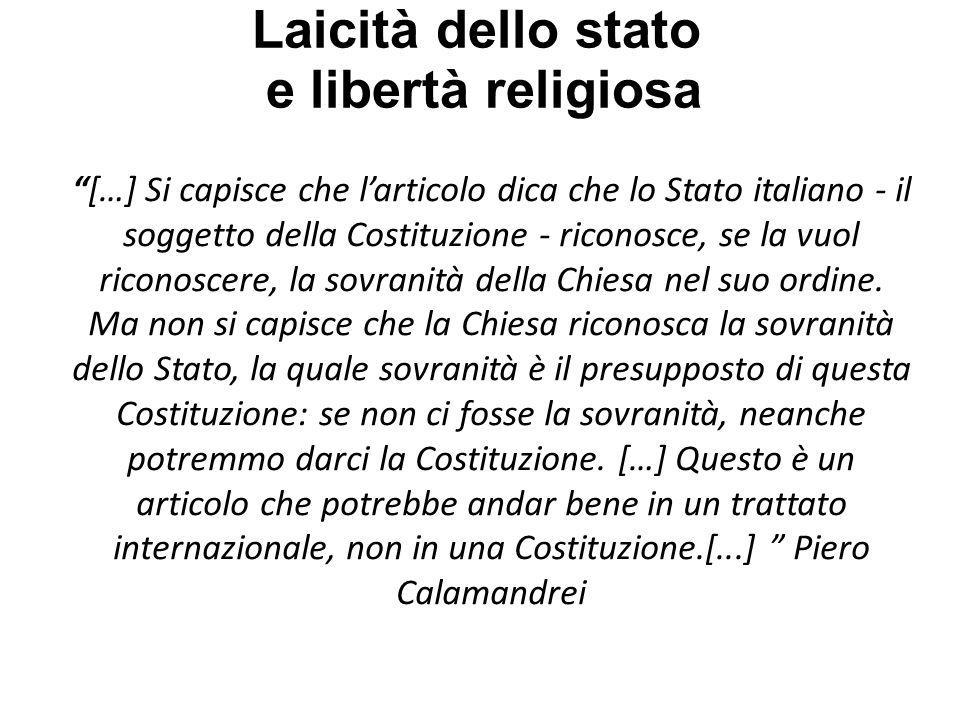 Laicità dello stato e libertà religiosa Art.7 Cost.