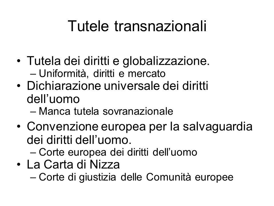 Tutele transnazionali Tutela dei diritti e globalizzazione.