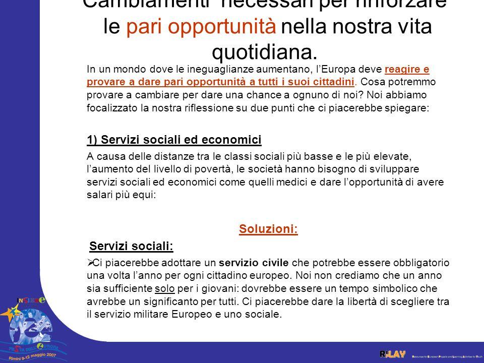 Ogni Stato europeo deve provvedere a infrastrutture pubbliche, che possono essere nazionali o europee.