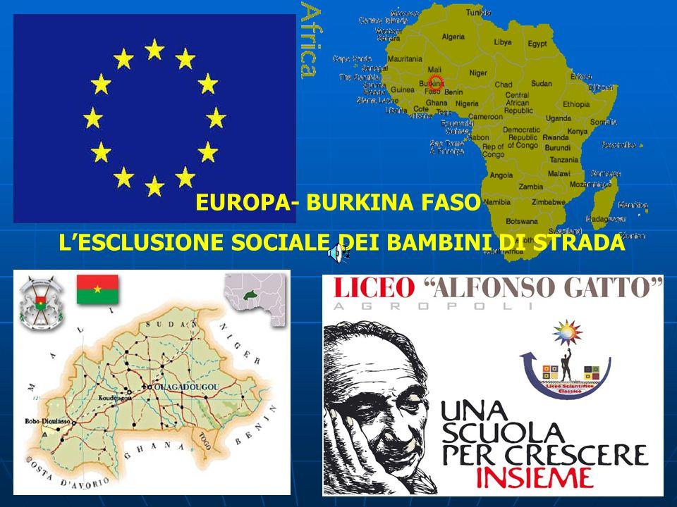 EUROPA- BURKINA FASO LESCLUSIONE SOCIALE DEI BAMBINI DI STRADA