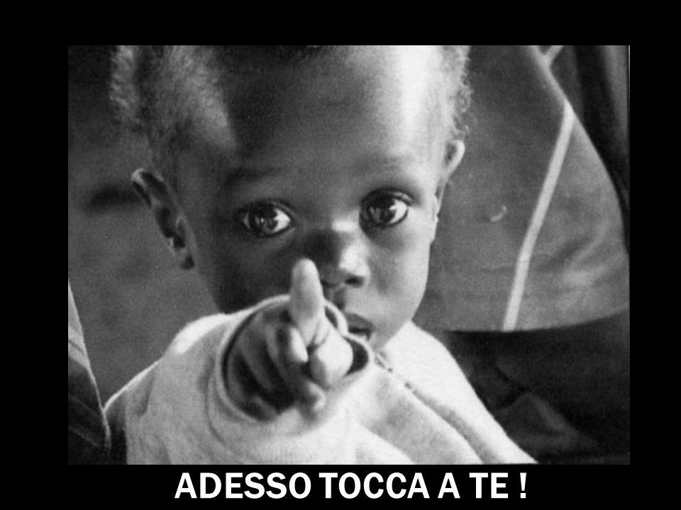 ADESSO TOCCA A TE !
