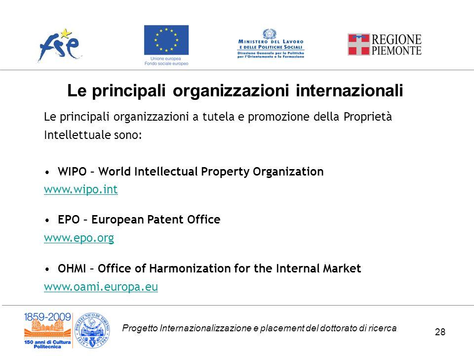 Progetto Internazionalizzazione e placement del dottorato di ricerca Le principali organizzazioni internazionali Le principali organizzazioni a tutela