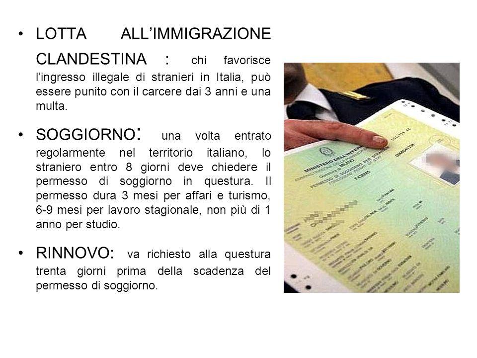 LOTTA ALLIMMIGRAZIONE CLANDESTINA : chi favorisce lingresso illegale di stranieri in Italia, può essere punito con il carcere dai 3 anni e una multa.