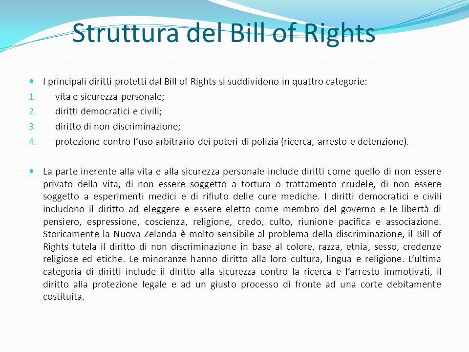 Struttura del Bill of Rights I principali diritti protetti dal Bill of Rights si suddividono in quattro categorie: 1. vita e sicurezza personale; 2. d