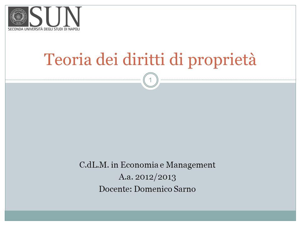 Teoria dei diritti di proprietà C.dL.M.in Economia e Management A.a.
