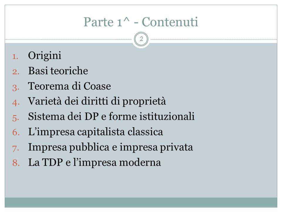 Parte 1^ - Contenuti 1.Origini 2. Basi teoriche 3.