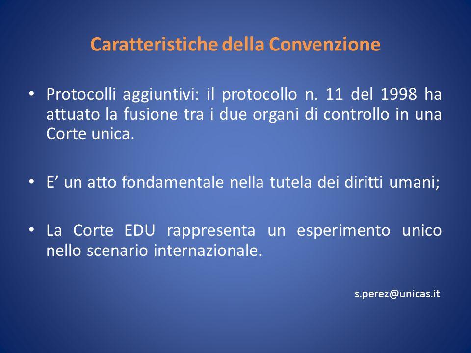 Caratteristiche della Convenzione Protocolli aggiuntivi: il protocollo n.