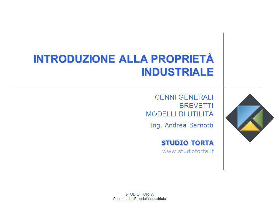 STUDIO TORTA Consulenti in Proprietà Industriale INTRODUZIONE ALLA PROPRIETÀ INDUSTRIALE Ing. Andrea Bernotti STUDIO TORTA www.studiotorta.it CENNI GE