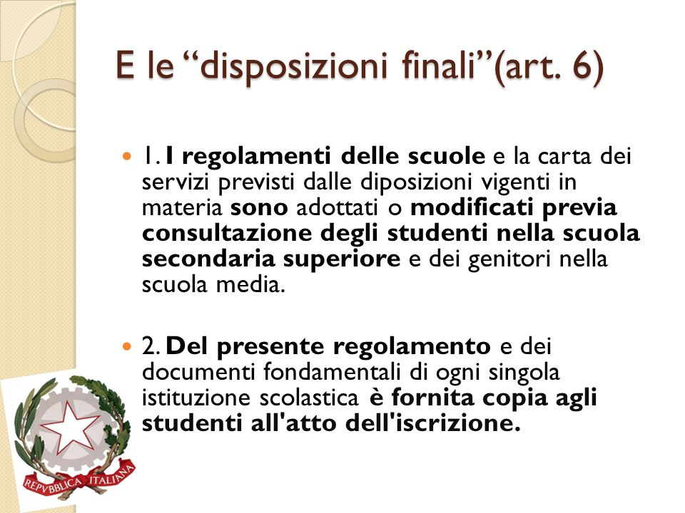 E le disposizioni finali(art.6) 1.