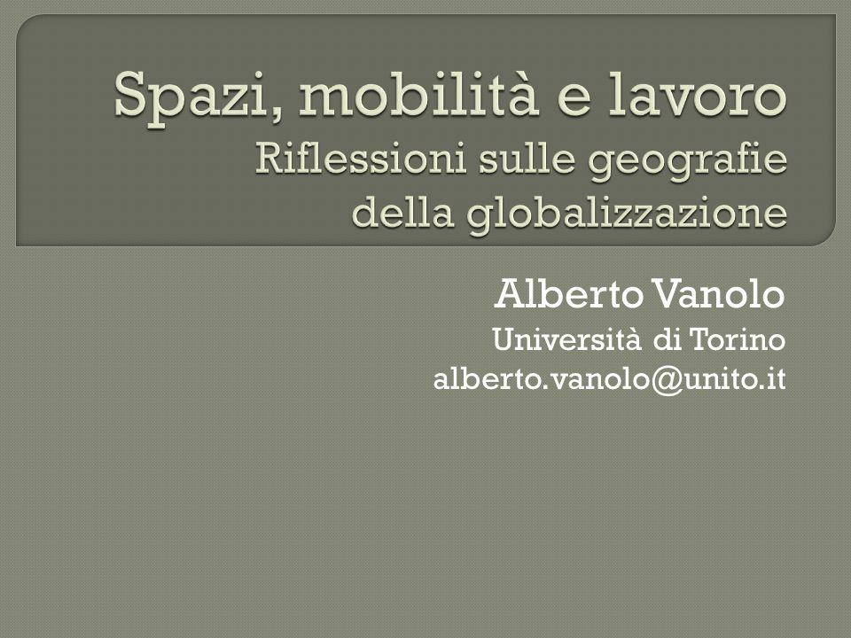 Alberto Vanolo Università di Torino alberto.vanolo@unito.it