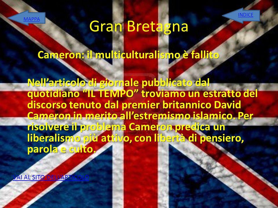 Gran Bretagna Cameron: il multiculturalismo è fallito Nellarticolo di giornale pubblicato dal quotidiano IL TEMPO troviamo un estratto del discorso te