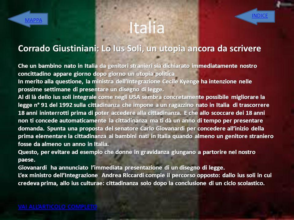 Italia Corrado Giustiniani: Lo Ius Soli, un utopia ancora da scrivere Che un bambino nato in Italia da genitori stranieri sia dichiarato immediatament