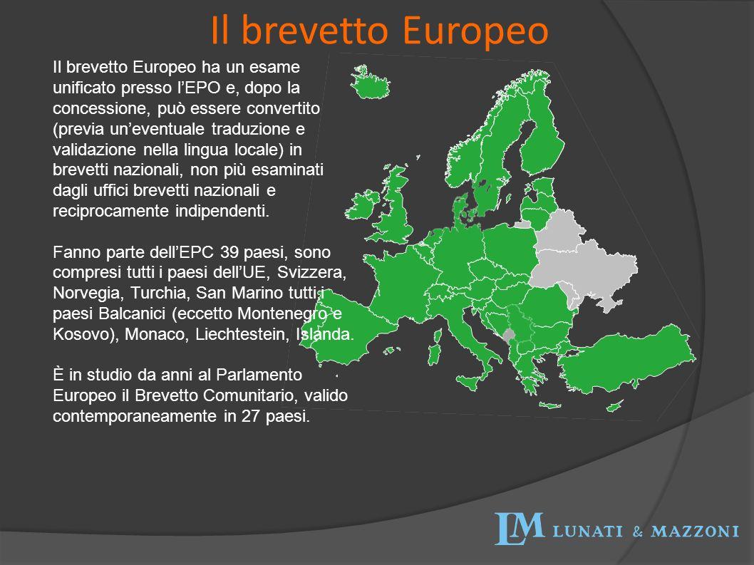 Il brevetto Europeo Il brevetto Europeo ha un esame unificato presso lEPO e, dopo la concessione, può essere convertito (previa uneventuale traduzione