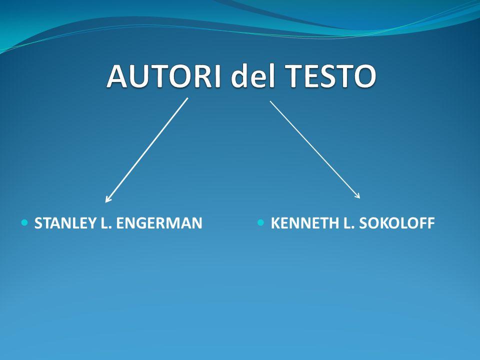 STANLEY L. ENGERMAN KENNETH L. SOKOLOFF