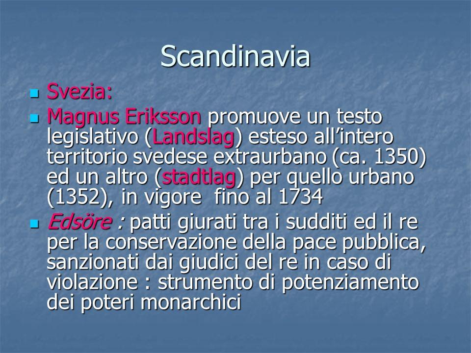 Scandinavia Svezia: Svezia: Magnus Eriksson promuove un testo legislativo (Landslag) esteso allintero territorio svedese extraurbano (ca. 1350) ed un
