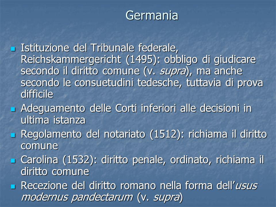 Germania Istituzione del Tribunale federale, Reichskammergericht (1495): obbligo di giudicare secondo il diritto comune (v.